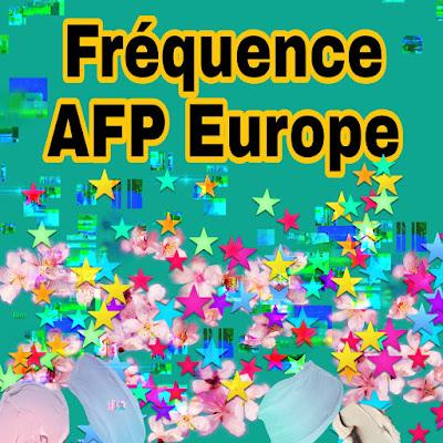 Fréquence de la chaîne AFP  EUROPE de news en HD 2021