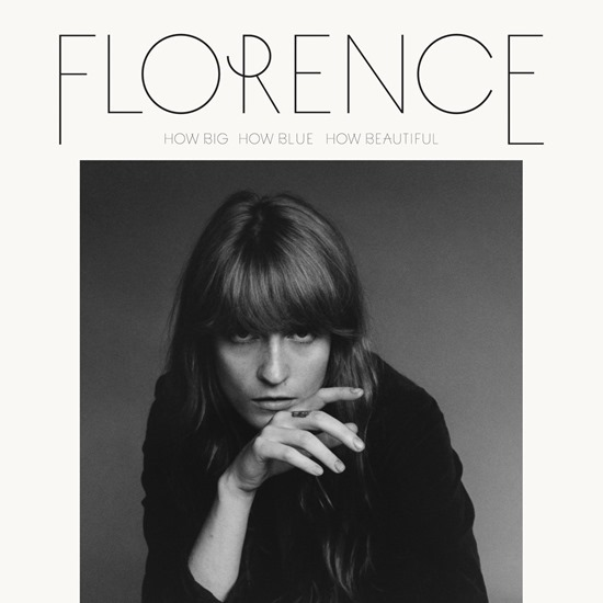 Florence + The Machine — «How Big, How Blue, How Beautiful»