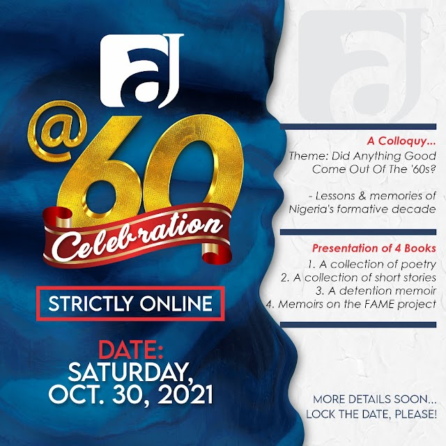 FAJ @ 60 Celebration: Colloquium, Book Launch Tops List Of Events ~Omonaijablog