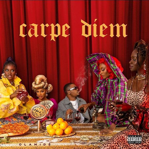 Album: Olamide — Carpe Diem (Full album)