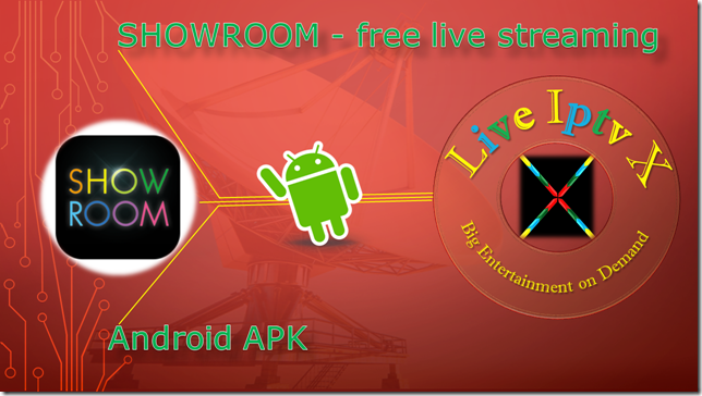 SHOWROOM - free live streaming Apk