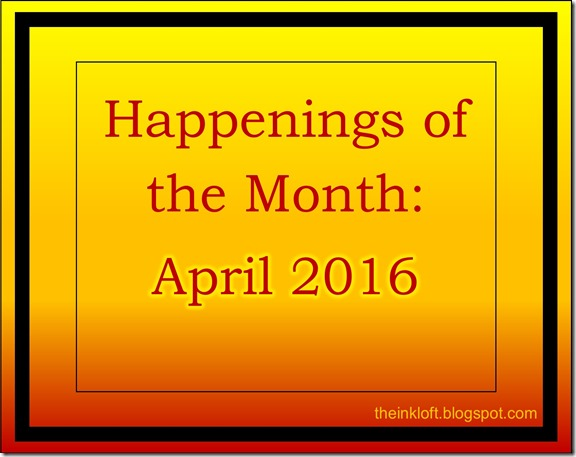 Happenings of the Month April 2016