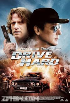 Siêu Tốc - Drive Hard (2014) Poster