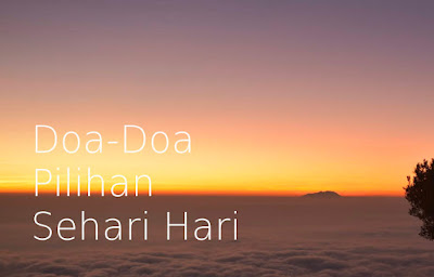 Doa-Doa Pilihan Sehari Hari