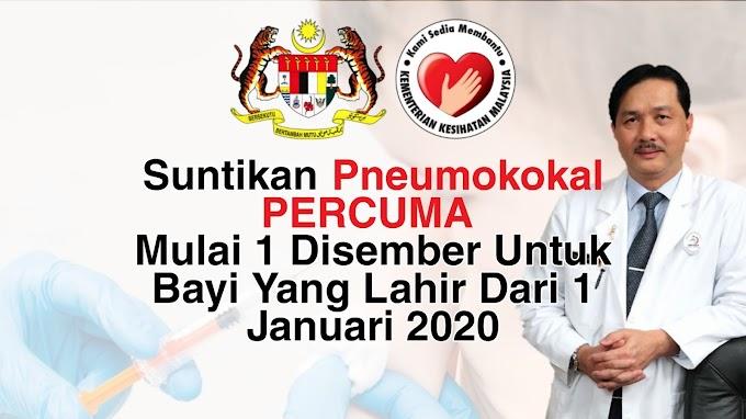Suntikan Pneumokokal Percuma Mulai 1 Disember Untuk Bayi Yang Lahir Dari 1 Januari 2020