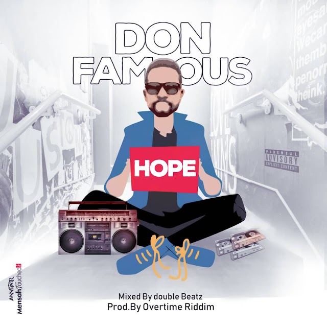 Don Famous - Hope (Prod. By Overtime Riddim).