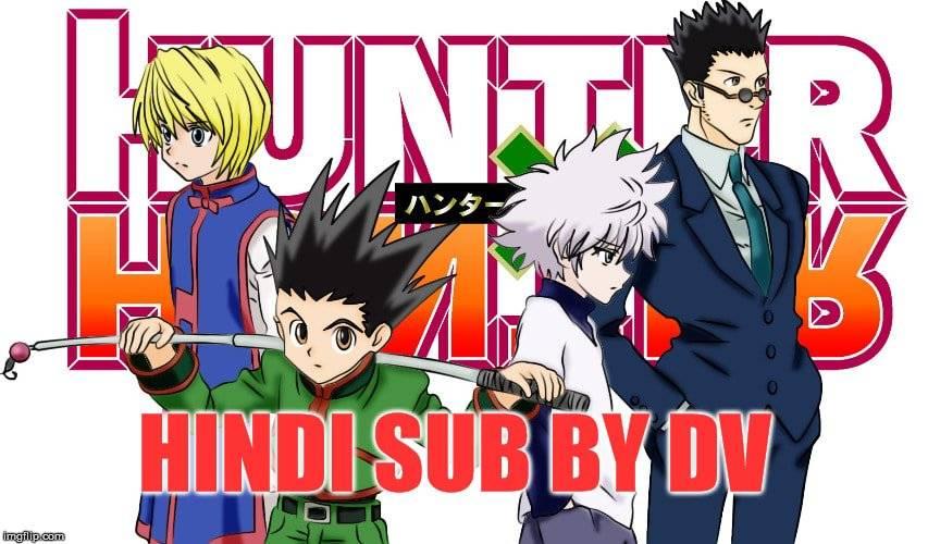 Hunter x Hunter All Episode Hindi Subbed