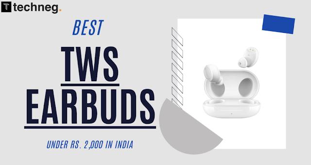 Best TWS Earbuds Under 2000 Rs. in India - True Wireless Earbuds