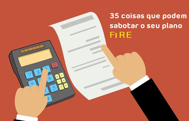 35 coisas que podem sabotar o seu plano FIRE