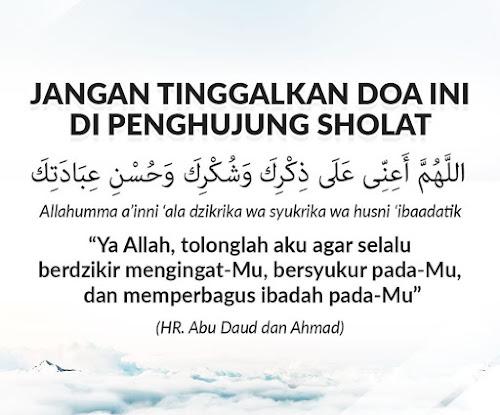 jangan tinggalkan doa ini di penghujung sholat