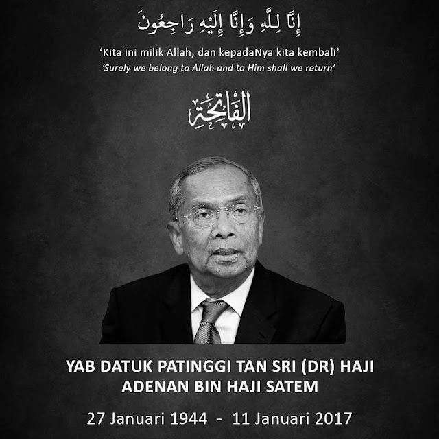Ketua Menteri Sarawak TS Adenan Satem Meninggal Dunia