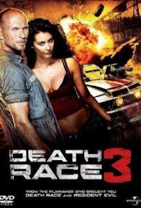 Đường Đua Tử Thần 3: Địa Ngục - Death Race 3 Inferno poster