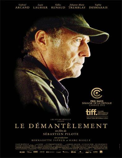 Le démantèlement (2013)