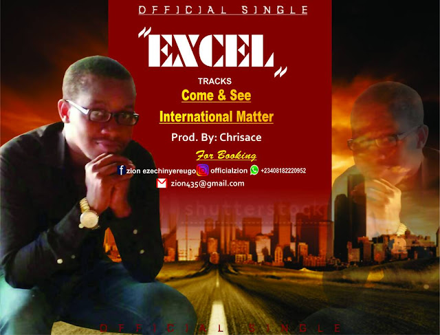 "Excel Debut Singles Titled ""Come and See"" and ""International Matter"""