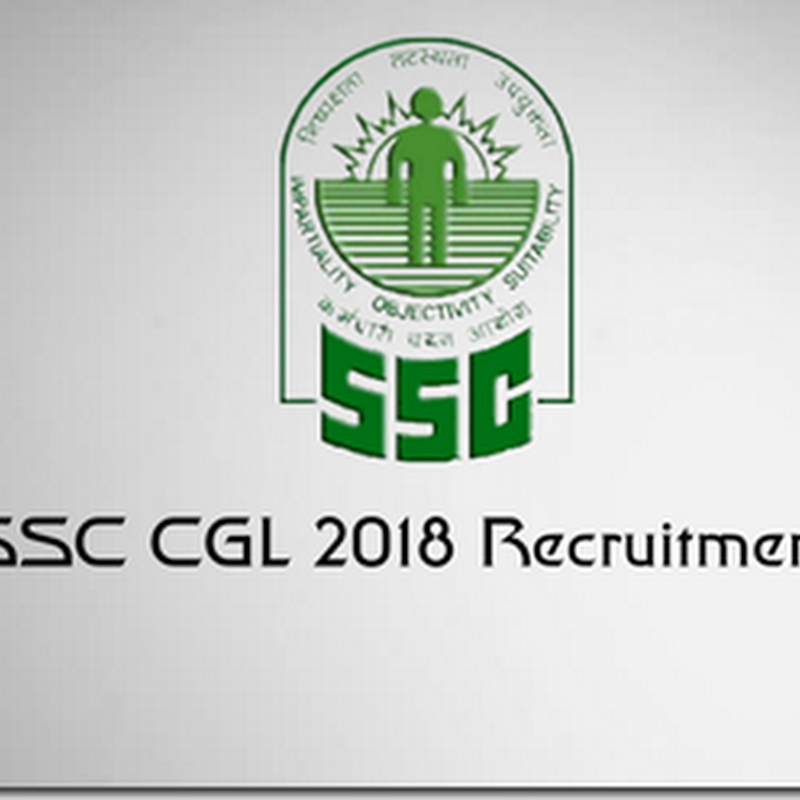 SSC CGL 2018 Notifications recruitment
