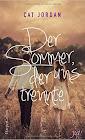 Der Sommer der uns trennte