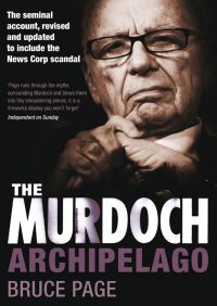 The Murdoch Archipelago By Bruce Page