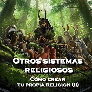 otros sistemas religiosos como crear tu propia religion como escribir una novela de fantasia