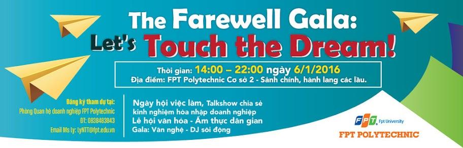 """Chương trình Gala chia tay """"Let's Touch the Dream"""" là cơ hội để sinh viên Cao đẳng thực hành FPT Polytechnic Hồ Chí Minh tìm kiếm cơ hội việc làm."""