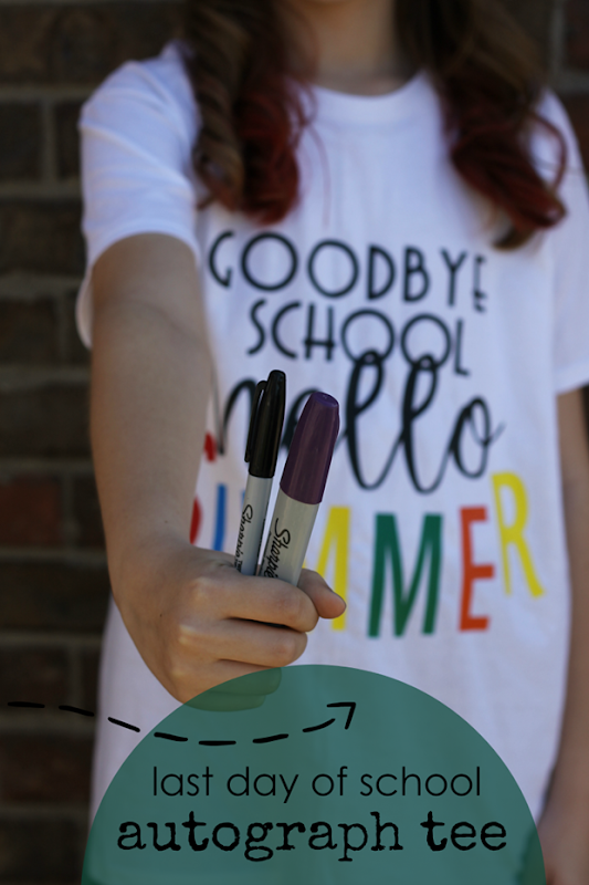 Last Day of School Autograph Tee with Cricut