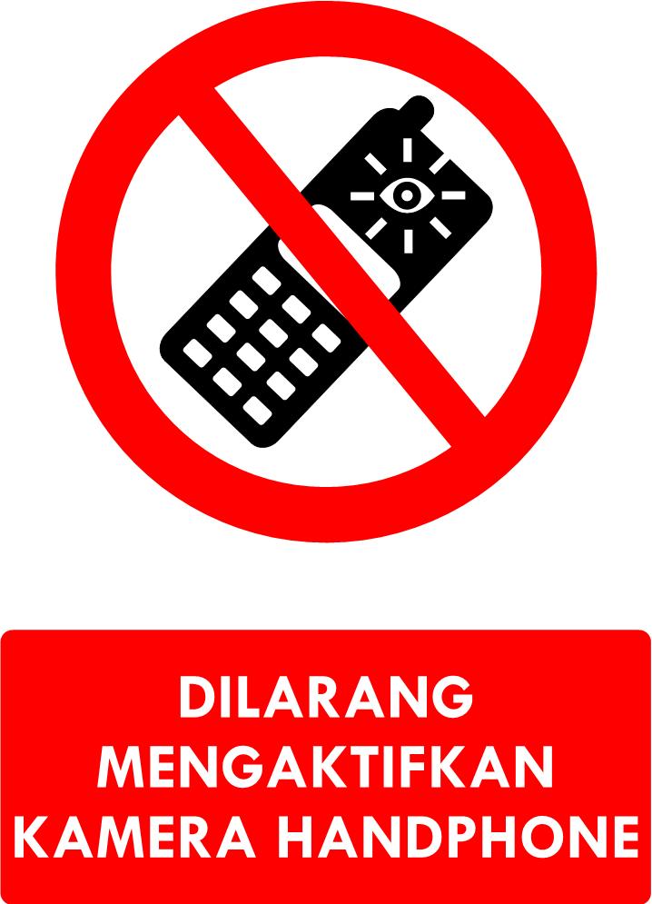 Rambu Dilarang Mengambil Gambar dengan Kamera Handphone