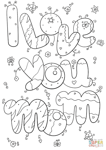 Click The Love You Mom Coloring Pages