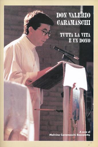 Copertina del libro su don Valerio Caramaschi (1962-95)