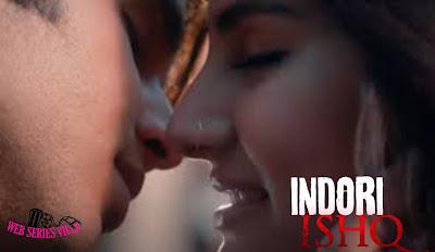 Indori Ishq MX Player web series