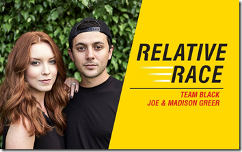 Relative Race, season 2, team black: Joe & Madison Greer