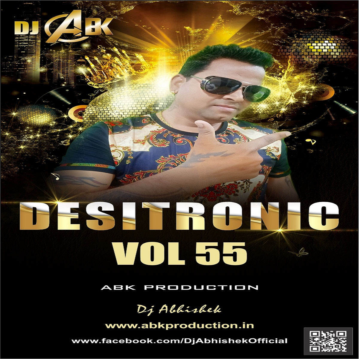 Desitronic Vol.55 - ABK Production - DJ Abhishek Kanpur