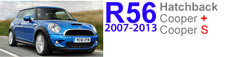 R56/R56 S: 2007-2013 MINI Cooper Hatchback (base and S models)