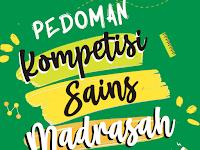 PEDOMAN/BUKU PANDUAN KOMPETENSI SAINS MADRASAH (KSM) TAHUN 2021