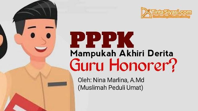 PPPK Mampukah Akhiri Derita Guru Honorer?