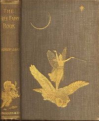 Cover of Andrew Lang's Book The Grey Fairy Book