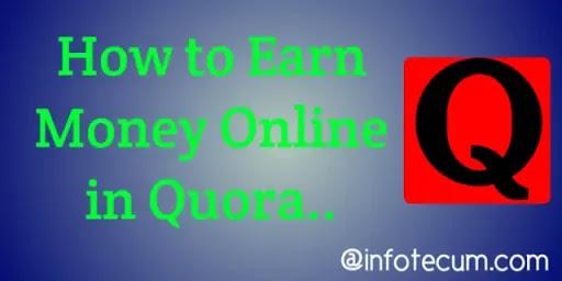earn money online quora