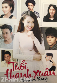 Tuổi Thanh Xuân - Forever Young (2014) Poster