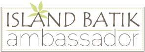 [Island-Batik-Ambassador-Button%5B4%5D]