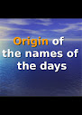 Origin of the Names of The Days