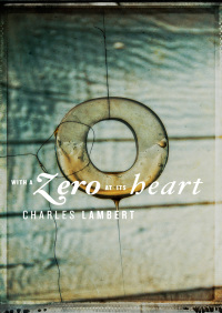 With a Zero at its Heart By Charles Lambert