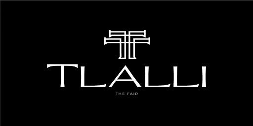 Tlalli The Fair