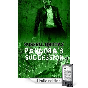 """Kindle Nation Daily Free Book Alert, Wednesday, April 6: 5-Star Suspense from James LePore, plus ...  JBxJB? """"Bond meets Bauer"""" in Russell Brooks' <i><b>Pandora's Succession</b></i> (Today's Sponsor)"""