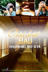 Hajimari no Uta - Bài hát đầu
