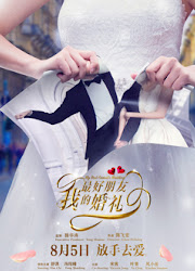 My Bestfriend's Wedding China Movie