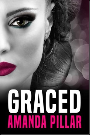 Graced  (The Graced Series #1) by Amanda Pillar