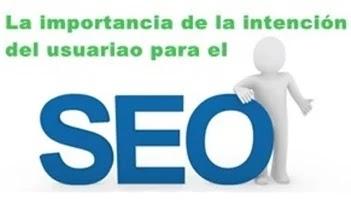 SEO: La importancia de la intención del usuario en Google