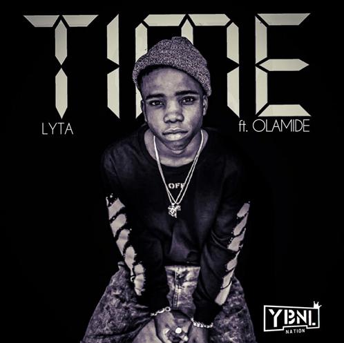 [Music] YBNL PRESENTS: Lyta – Time Ft. Olamide | @Olamide_YBNL