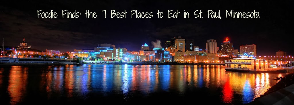 7 best places to eat in St Paul, MN
