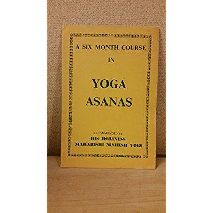Cekikianlengguyu Download A Six Month Course In Yoga Asanas Pdf Ebook Read Online 0310