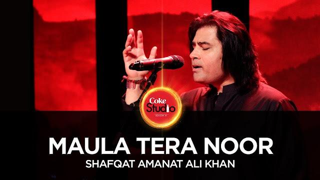 Maula Tera Noor Lyrics with Meaning - Coke Studio Season 10,Maula Tera Noor images, Maula Tera Noor  song