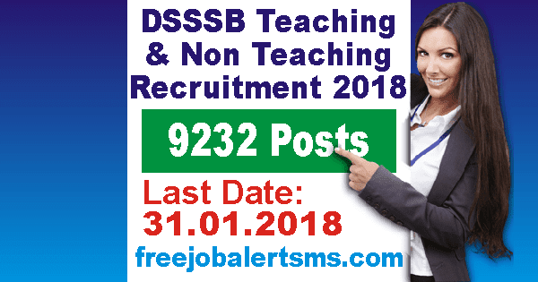 DSSSB Teaching & Non Teaching Recruitment 2018 | 9232 Posts | Apply Online